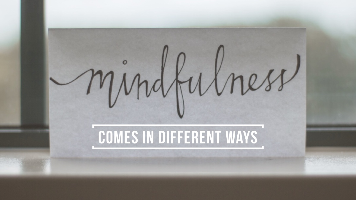 """card on window sill that reads """"Mindfulness comes in different ways"""""""